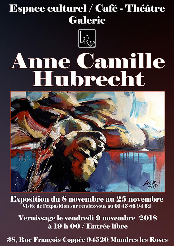 Anne Camille Hubrecht, expose enfin à La Rue !