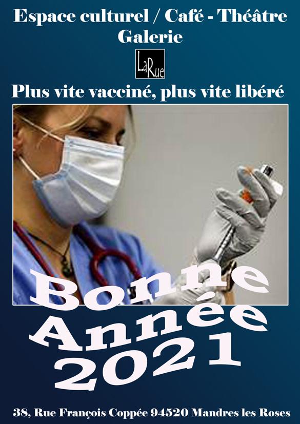 plus vite vacciné, plus vite libéré...
